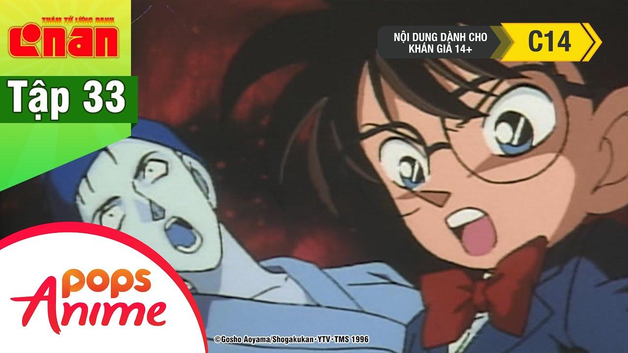Thám Tử Lừng Danh Conan – Tập 33 – Vụ Án Mạng Chiếc Mặt Nạ – Conan Lồng Tiếng Mới Nhất