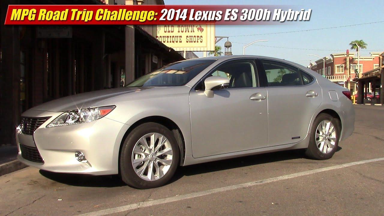 MPG Road Trip Challenge 2014 Lexus ES300h Hybrid