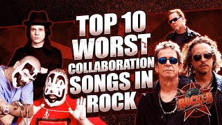 Top 10 WORST Collaboration Songs In Rock | Rocked