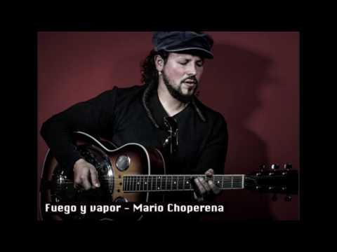 Fuego y vapor - Mario Choperena