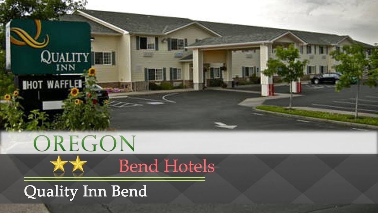 Quality Inn Bend - Bend Hotels, Oregon - YouTube