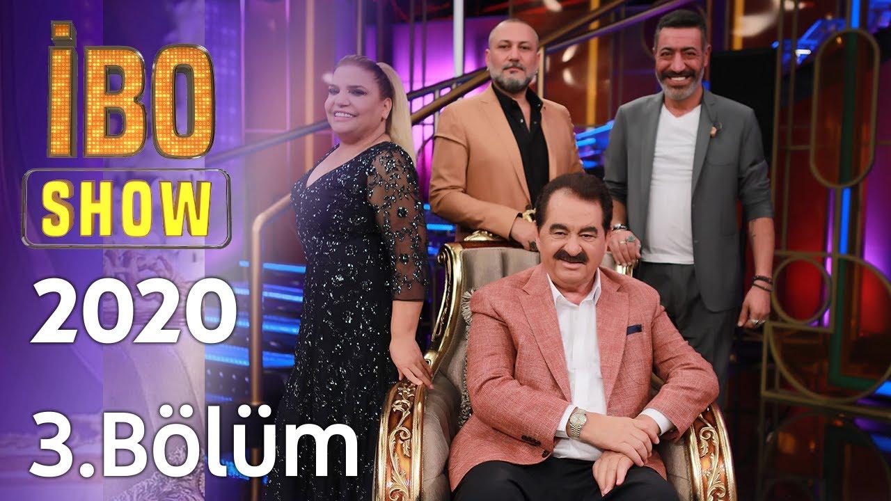 İbo Show 2020 - 3. Bölüm (Konuklar: Kibariye & Hakan Altun & Hüsnü Şenlendirici)