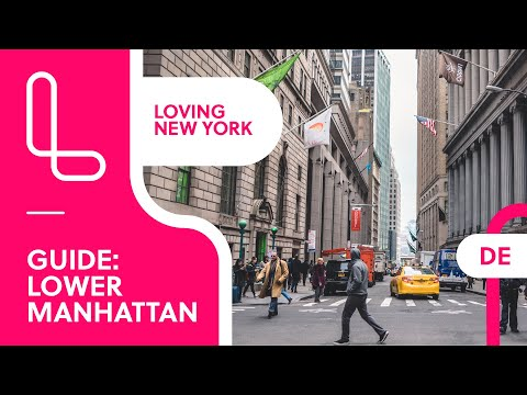 Lower Manhattan: Loving New York Insider Guide