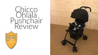 Chicco Ohlala Pushchair Review | BuggyPramReviews