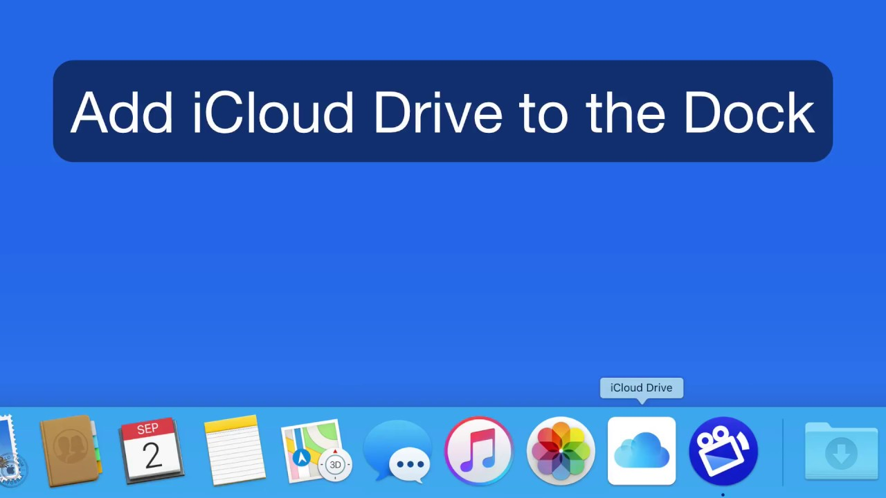 Mac Tutorial: Add iCloud Drive to the Dock