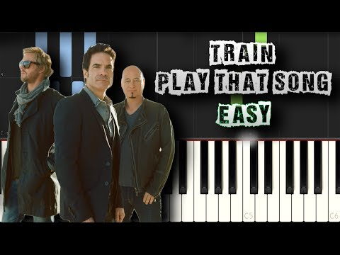 Train - Play That Song - EASY - [Piano Tutorial Synthesia] (Download MIDI + PDF Scores)
