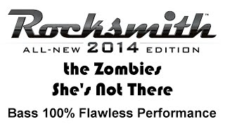 "Zombies ""She's Not There"" Rocksmith 2014 bass 100% finger"