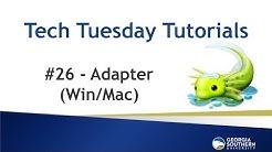 Tech Tuesday #26 - Adapter (Win/Mac)