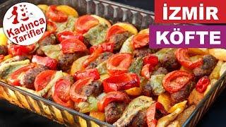 İzmir Köfte Tarifi | İzmir Köftesi Yapılışı | Nefis Pratik Köfte Tarifleri | Kadınca Tarifler