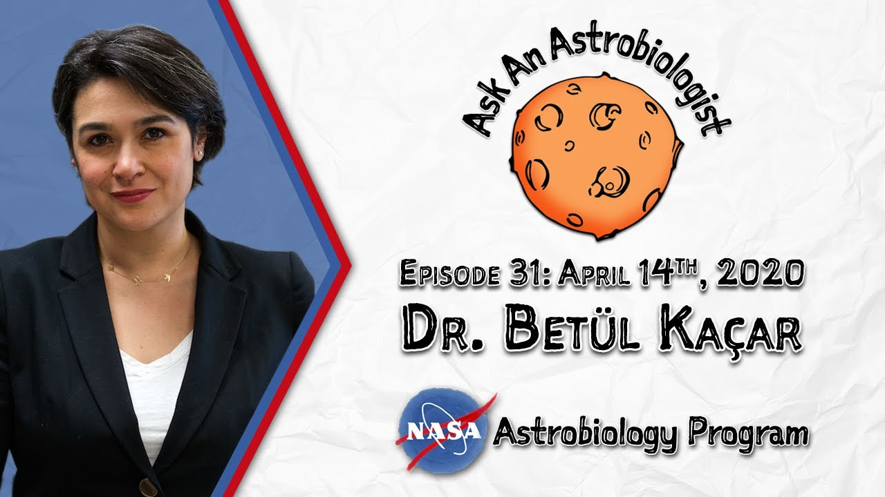 Ask an Astrobiologist - Episode 31: Dr. Betül Kaçar