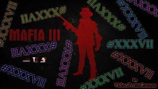 Прохождение Mafia III 37 Финал