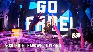 Hardwell | Full liveset | 538DJ Hotel 2016