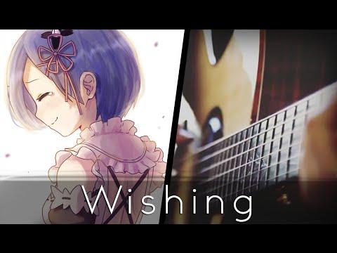 Wishing - Re:Zero Episode 18 Insert Song (Acoustic Guitar)【Tabs】