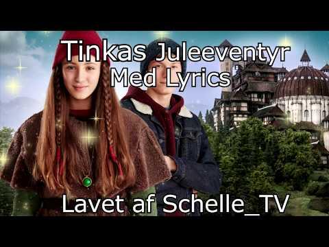 Tinkas Juleeventyr Intro Sang Med Lyrics