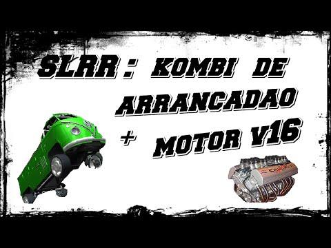 SLRR : KOMBI DE ARRANCADÃO + MOTOR V16