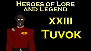 Heroes of Lore and Legend: Tuvok (Star Trek)