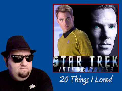 Star Trek Into Darkness - 20 Things I Loved *Major Spoilers*
