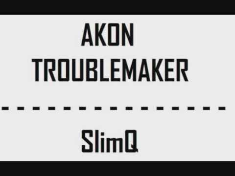 akon troublemaker remix (DJ SlimQ)