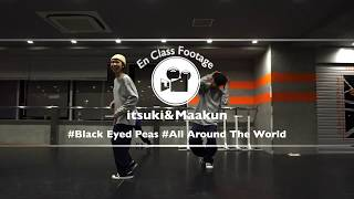"itsuki&Maakun""All Around The World / Black Eyed Peas"" @En Dance Studio SHIBUYA SCRAMBLE"