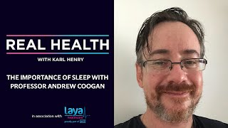 Real Health: The Importance of Sleep