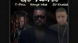 DJ Khaled - Go Hard Ft. T-Pain & Kanye West  *With Lyrics*