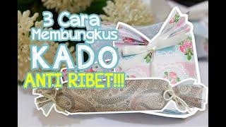 ♥♥♥ 3 Cara Bungkus Kado Simple ♥♥♥