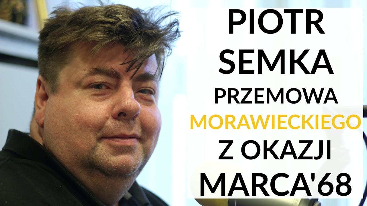 Semka: Morawiecki popełnił lapsus, mówiąc, że powinniśmy być dumni z Marca'68