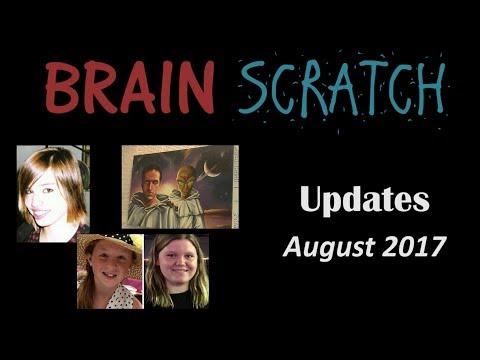 BrainScratch: August Updates 2017