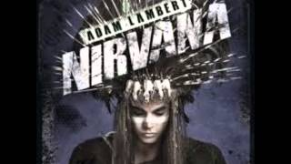Adam Lambert Nirvana Audio and Download Link