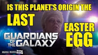 Guardians of the Galaxy Easter Egg Found: It's THIS Planet's Origin