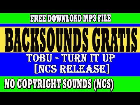 backsounds-gratis-free-backsounds-tobu-turn-it-up-#ncs-#freebacksounds-#backsoundsgratis-#backsound
