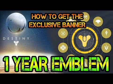 1 YEAR EMBLEM - How To Get The Exclusive Banner | Destiny: News (German) [HD]