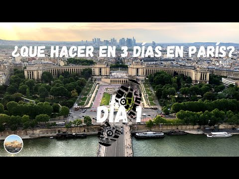 Que VER en PARÍS en 3 días. Día 1. Guía París.