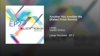 Another You Another Me (Rafael Frost Remix)