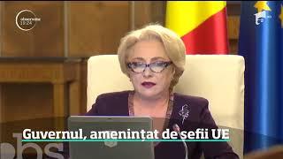 Guvernul Romaniei amenintat de sefii UE