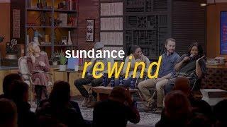 Sundance Rewind: Ways of Seeing