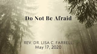 Do Not Be Afraid   May 17