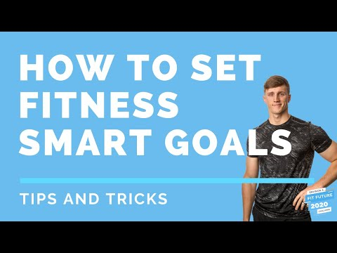 How to set Fitness SMART goals