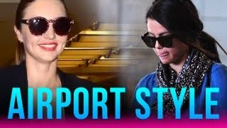 Celebrity airport trends: selena gomez, miranda kerr & ashley greene!
