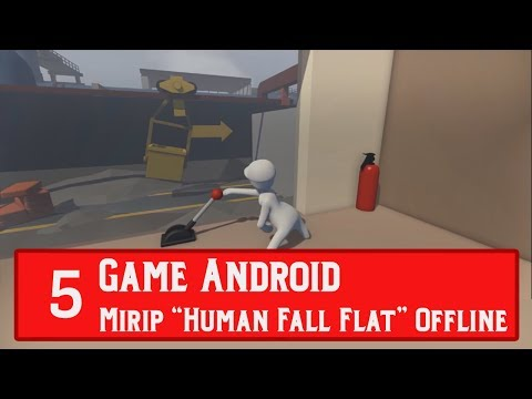 "5 Game Android Mirip "" Human: Fall Flat "" Offline Terbaik Versi Game CrashX"