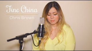 Fine China - Chris Brown (acoustic cover)