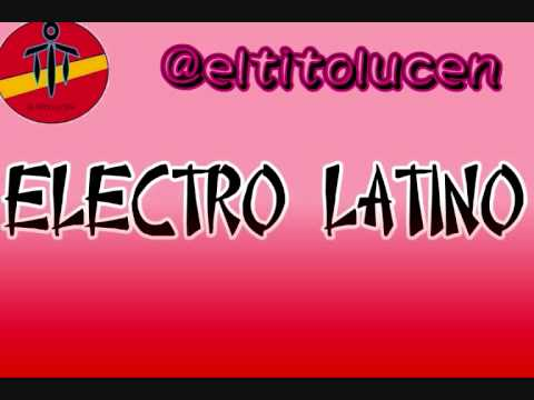 SESION AGOSTO ELECTRO LATINO 2014