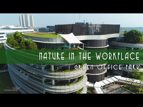 Nature In The WORKplace || Green Office Park