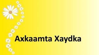 Xukunka Ninka xaaskiisa u taga xilliga Caadada ama Xaydka.