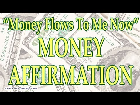 """Money Flows To Me Now"" Money Affirmation - Manifest Wealth Money Prosperity Cash Law of Attraction"