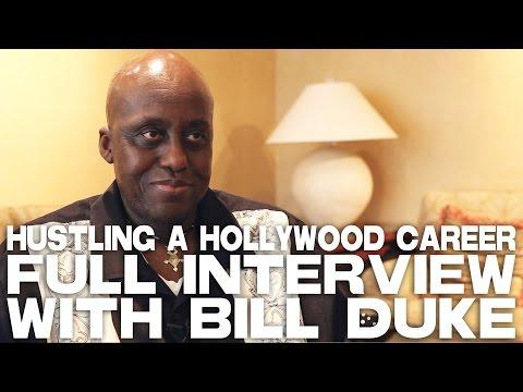 Hustling A Hollywood Career - Bill Duke [FULL INTERVIEW]
