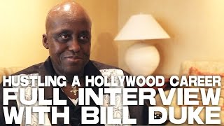 Hustling A Hollywood Career - Full Film Courage Interview with Bill Duke