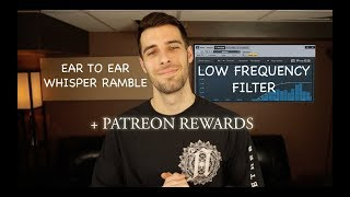 [ASMR] Relaxing Male ASMR - Whisper Ramble with Low Frequency Cut + Patreon Rewards