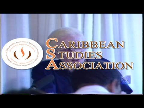 "G.B.T.V. CultureShare ARCHIVES 1992: CARIBBEAN STUDIES ASSOC.CONFERENCE  ""Seg#10  of..""  (HD)"