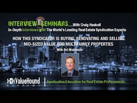 How this Syndicator is Buying, Renovating and Selling Value-Add Multifamily Properties for a Profit